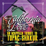 Cd California Love An Acappella Tribute To Tupac Shakur Impo