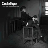 Cd Candie Payne I Wish I Could Have Loved You More   Uk
