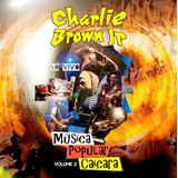 Cd Charlie Brown Jr   Musica Popular Caiçara V 2  991689
