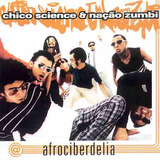 Cd Chico Science & Nação Zumbi   Afrociberdelia   Novo
