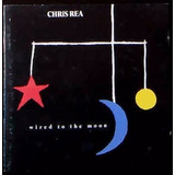 Cd Chris Rea Wired To The Moon   Alemanha