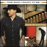 Cd Chris Young The Man I Want To Be Imp