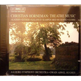 Cd Christian Horneman   Theatre Music   Bis