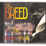 Cd Chuck Nyce Jamal Passion Erick Sermon Hurricane Mc Breed