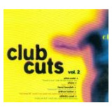 Cd Club Cuts Vol 2   Ultra Nate  Club 69  Cevin Fisher
