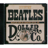 Cd Country Beatles   Dollar Co     Novo Lacrado