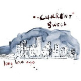 Cd Current Swell Long Time Ago