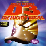 Cd D3: The Mighty Ducks Soundtrack   Usa Queen  Dr John