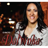 Cd Dalvinha O Pacto Com Play back Incluso   Lacrado Original