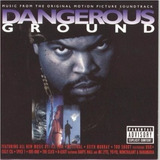 Cd Dangerous Ground Soundtrack   Usa Ice Cube  Too Short
