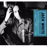 Cd Duplo Jack White   Acoustic Recordings 1998 2016  992316