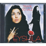 Cd Eyshila   Tira me Do Vale | A11