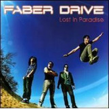 Cd Faber Drive Lost In Paradise Importado