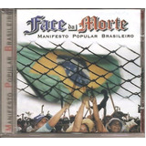 Cd Face Da Morte   Manifesto Popular Brasileiro   Original