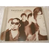 Cd Fastball -all The Pain Money Can Buy (lacrado)