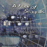 Cd Flock Of Seagulls Greatest Hits Remixed   Usa