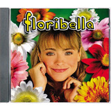 Cd Floribella Trilha Sonora 2005   original  Tv Band