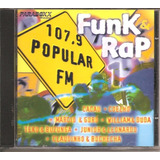 Cd Funk E Rap 107 9 Popular Fm   Marcio E Goro William Duda