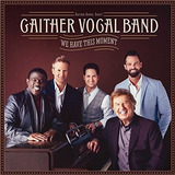 Cd Gaither Vocal Band We Have This Moment