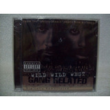 Cd Gang Related  Wild Wild West   2pac  Ice Cube  Lacrado