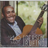 Cd Gerson Rufino   As 40 Mais   Vol 2  bônus Pb
