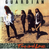 Cd Guardian   Fire And Love 1990