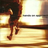 Cd Hands On Approach Blown   Novo Lacrado