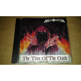 Cd Helloween   The Time Of The Oath  u s a  Semi Novo