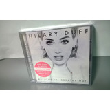 Cd Hilary Duff Breathe In Breathe Out Deluxe P R O M O Ç Ã O