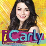Cd Icarly Isoundtrack Ii: Music From & Inspired By Hit Tv Im