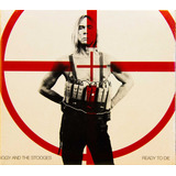 Cd Iggy Pop And The Stooges Ready To Die Novo Lacrado