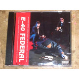Cd Imp E 40   Federal  1993  Gangsta Rap