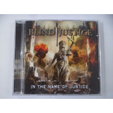 Cd Importado   Blind Justice   In The Name Of Justice