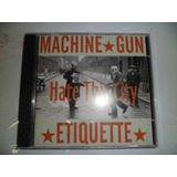 Cd Importado   Machine Gun Etiquete   Hate This City