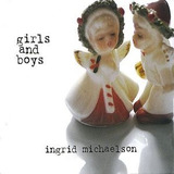 Cd Ingrid Michaelson Girls And Boys Importado