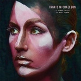 Cd Ingrid Michaelson It Doesn t Have To Make Sense Importado