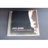 Cd Jack  Jones  The Impossible Dream   importado   Raro
