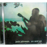 Cd Jack Johnson   On And On Reggae  Pop Rock Surf Lacrado