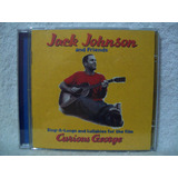 Cd Jack Johnson And Friends  Sing a longs And Lullabies