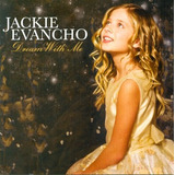 Cd Jackie Evancho   Dream With Me