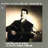 Cd Jacques Brel Grand Jacques 1