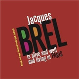 Cd Jacques Brel Is Alive & Well & Living In Paris