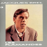 Cd Jacques Brel Les Flamandes