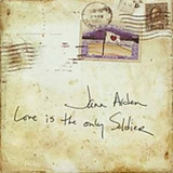 Cd Jann Arden Love Is The Only Soldier  Importado