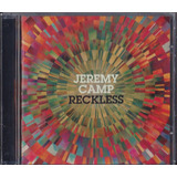 Cd Jeremy Camp   Reckless  canzion  B90