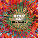 Cd Jeremy Camp Reckless  novo Lacrado