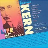 Cd Jerome Kern Live Upon The Wicked S t a g e    Duplo