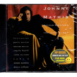 Cd Johnny Mathis Better Together The Duet Album   Lacrado