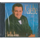 Cd Kalebe   Brilha Jesus  original