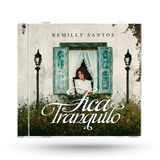 Cd Kemilly Santos Fica Tranquilo Lc99